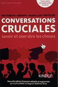 Reprendre sa vie en main avec CONVERSATIONS CRUCIALES