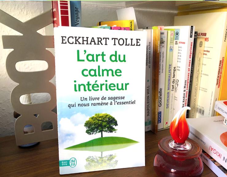 L'art du calme intérieur par Eckhart Tolle