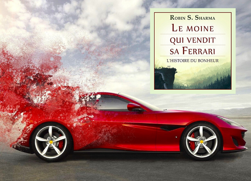 L'histoire du Bonheur du Moine qui vendit sa Ferrari !
